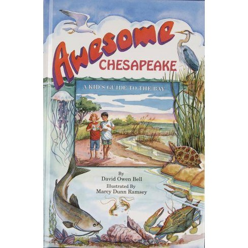 Awesome Chesapeake - by  David Owen Bell (Hardcover) - image 1 of 1
