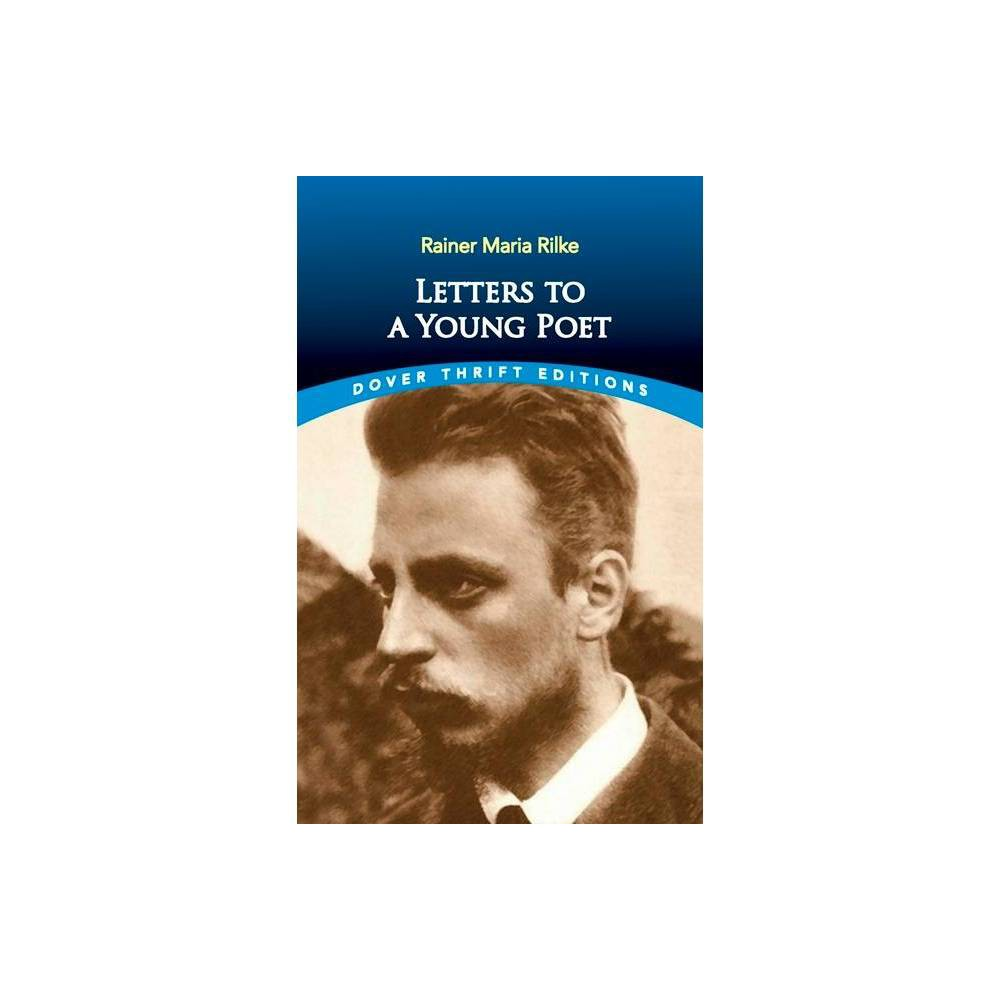 Letters To A Young Poet Dover Thrift Editions By Rainer Maria Rilke Paperback