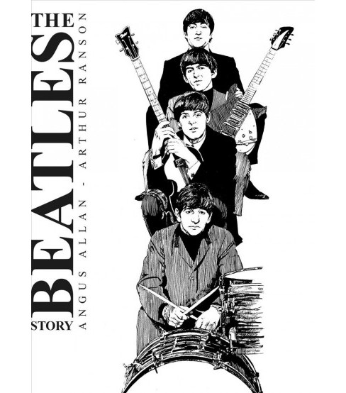 Beatles Story -  by Angus Allan (Hardcover) - image 1 of 1