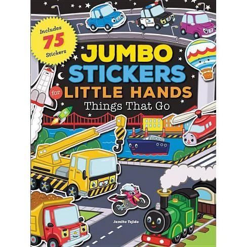 Jumbo Stickers for Little Hands: Things That Go - (Paperback) - image 1 of 1