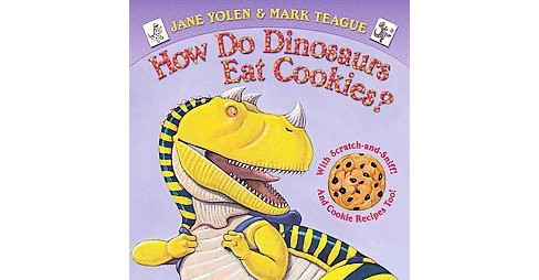 How Do Dinosaurs Eat Cookies? ( How Do Dinosaurs...) (Board) by Jane Yolen - image 1 of 1