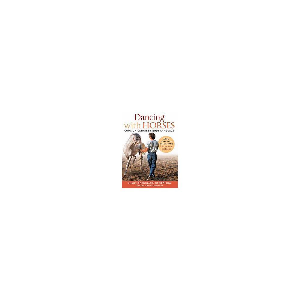 Dancing With Horses (Reprint) (Paperback)