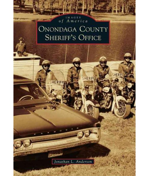 Onondaga County Sheriff's Office (Paperback) (Jonathan L. Anderson) - image 1 of 1