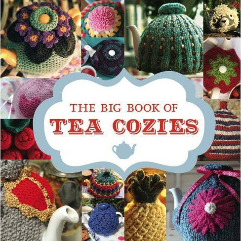 The Big Book of Tea Cozies - (Paperback) - image 1 of 1