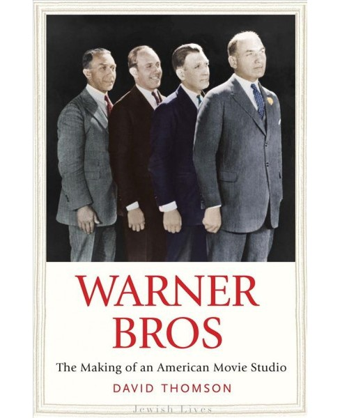 Warner Bros : The Making of an American Movie Studio -  by David Thomson (Hardcover) - image 1 of 1