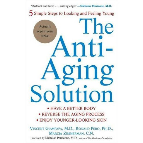The Anti-Aging Solution - by  Vincent Giampapa & Ronald Pero & Marcia Zimmerman (Paperback) - image 1 of 1