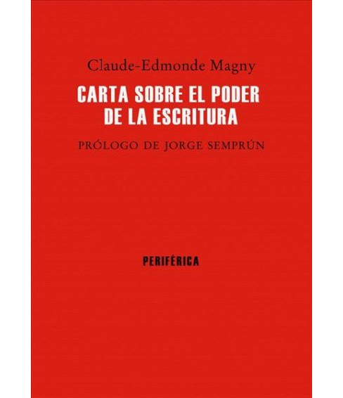 Carta sobre el poder de la escritura/ Letter on the Power of Writing -  (Hardcover) - image 1 of 1