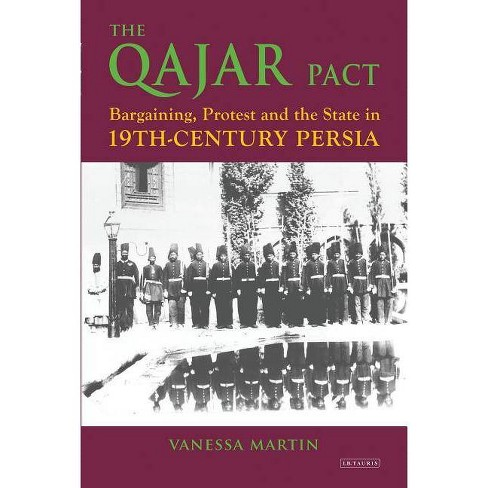 The Qajar Pact - (International Library of Iranian Studies) by  Vanessa Martin (Paperback) - image 1 of 1