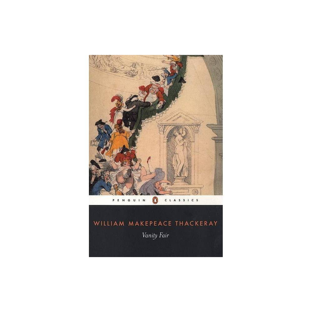 Vanity Fair Penguin Classics By William Makepeace Thackeray Paperback