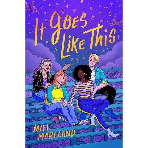 It Goes Like This - by  Miel Moreland (Hardcover) - image 1 of 1