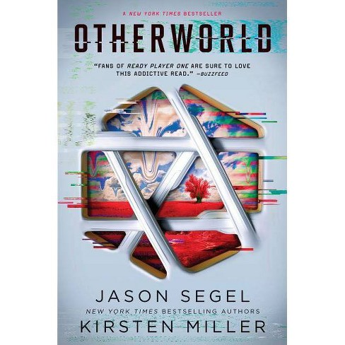 Otherworld - (Last Reality) by  Jason Segel & Kirsten Miller (Paperback) - image 1 of 1