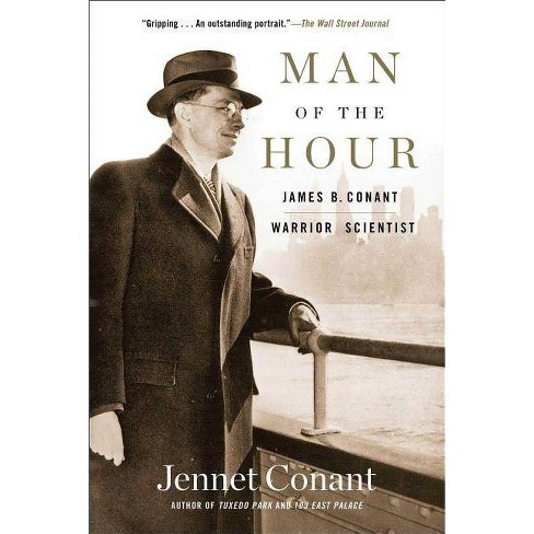 Man of the Hour - by  Jennet Conant (Paperback) - image 1 of 1