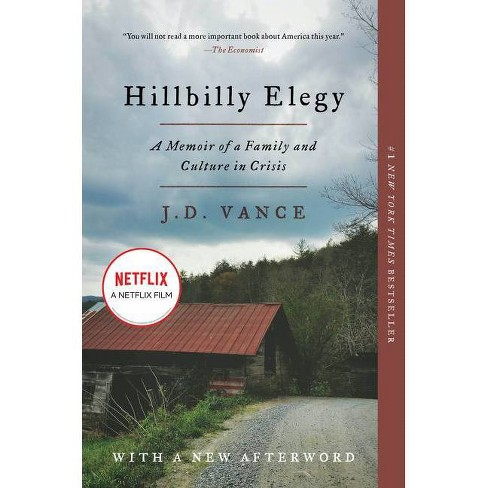 Hillbilly Elegy : A Memoir of a Family and Culture in Crisis -  Reprint by J. D. Vance (Paperback) - image 1 of 1