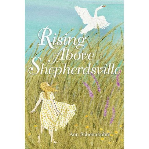 Rising Above Shepherdsville - by  Ann Schoenbohm (Hardcover) - image 1 of 1