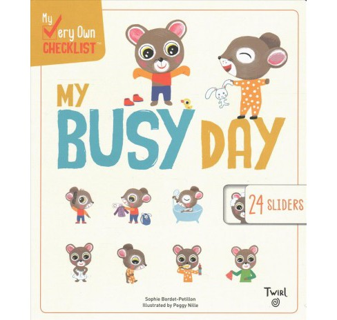 My Busy Day (School And Library) (Sophie Bordet-Petillon) - image 1 of 1