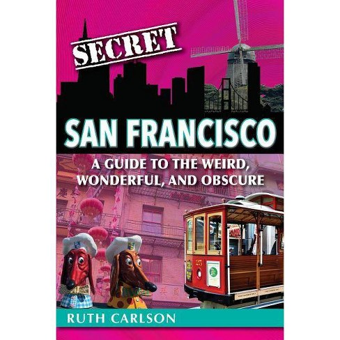 Secret San Francisco - by  Ruth Carlson (Paperback) - image 1 of 1