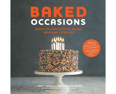 Baked Occasions : Desserts for Leisure Activities, Holidays, and Informal Celebrations (Hardcover) (Matt - image 1 of 1