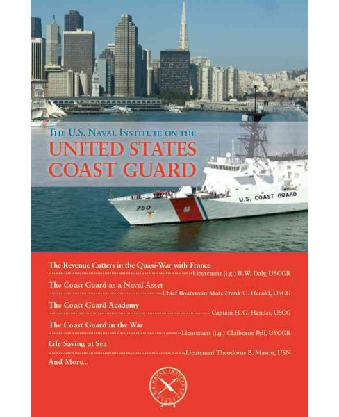 U.S. Naval Institute on the United States Coast Guard (Paperback) (Thomas J. Cutler) - image 1 of 1