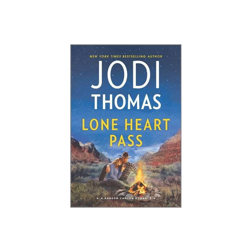 Lone Heart Pass Ransom Canyon By Jodi Thomas Paperback