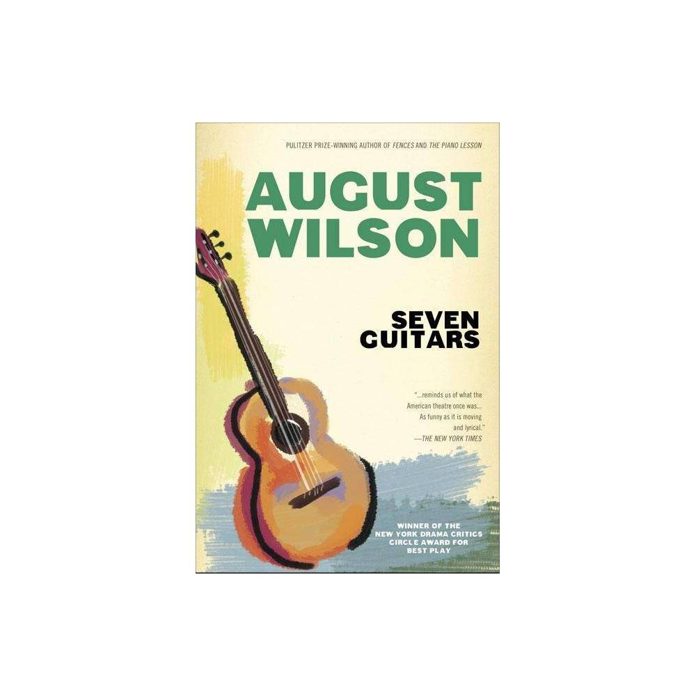 Seven Guitars By August Wilson Paperback
