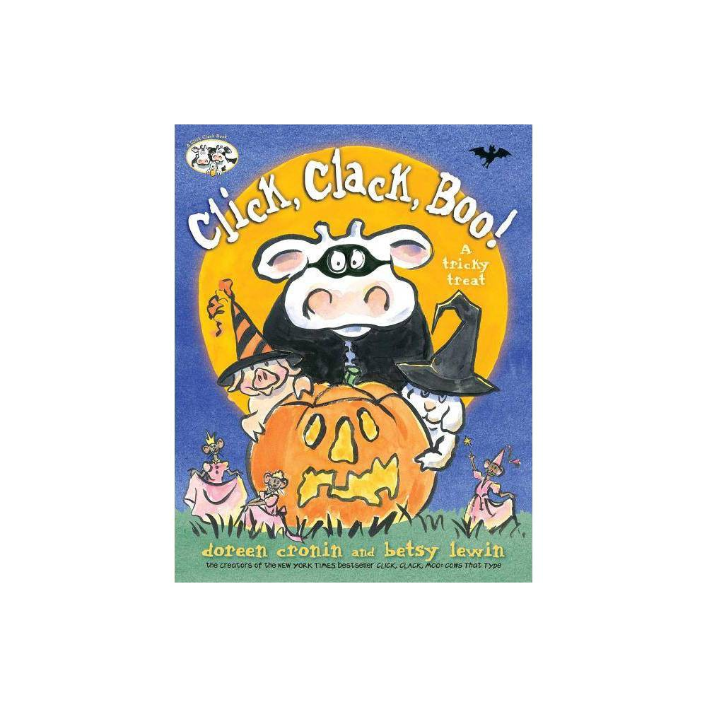 Click Clack Boo Click Clack Book By Doreen Cronin Hardcover