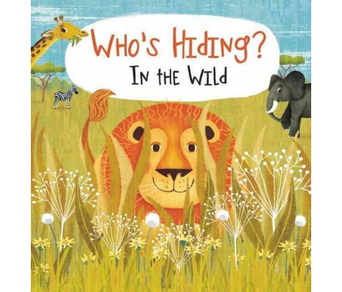 Who's Hiding? In the Wild (Hardcover) (Kaitlyn Diperna) - image 1 of 1