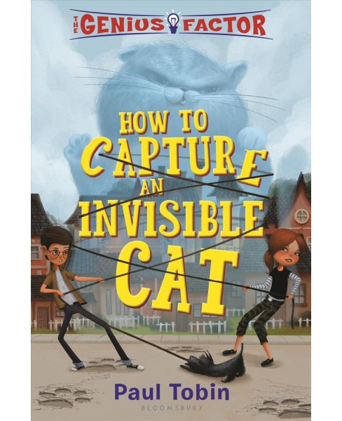 How to Capture an Invisible Cat (Reprint) (Paperback) (Paul Tobin) - image 1 of 1