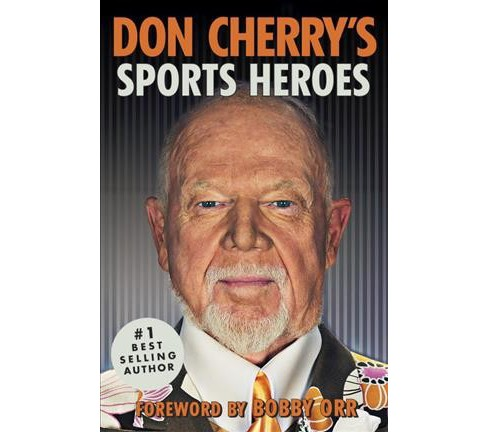 Don Cherry's Sports Heroes -  Reprint (Paperback) - image 1 of 1