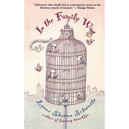 In the Family Way: An Urban Comedy - by  Lynne Sharon Schwartz (Paperback) - image 1 of 1