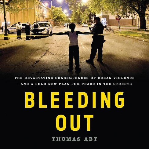 Bleeding Out - by  Thomas Abt (AudioCD) - image 1 of 1
