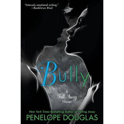 Bully - (Fall Away) by  Penelope Douglas (Paperback)
