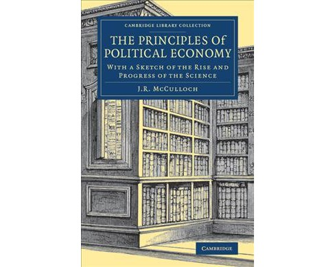 Principles of Political Economy : With a Sketch of the Rise and Progress of the Science (Reprint) - image 1 of 1