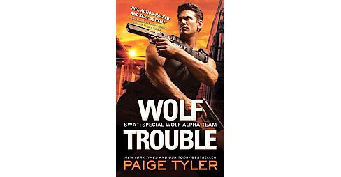 Wolf Trouble (Paperback) (Paige Tyler) - image 1 of 1