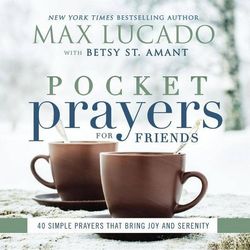 Pocket Prayers for Friends - by  Max Lucado (Hardcover) - image 1 of 1