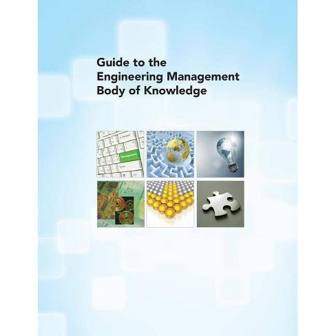 Guide to the Engineering Management Body of Knowledge - by  American Society of Mechanical Engineers - image 1 of 1