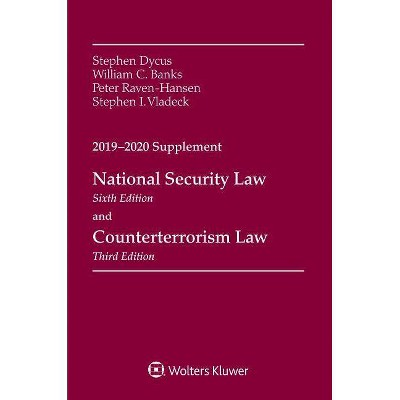 National Security Law, Sixth Edition and Counterterrorism Law, Third Edition - (Supplements) (Paperback)