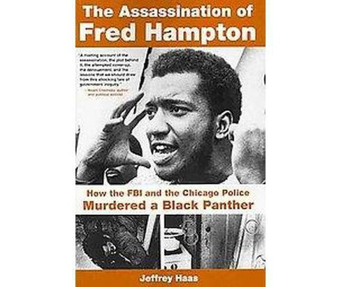 The Assassination of Fred Hampton (Paperback) - image 1 of 1