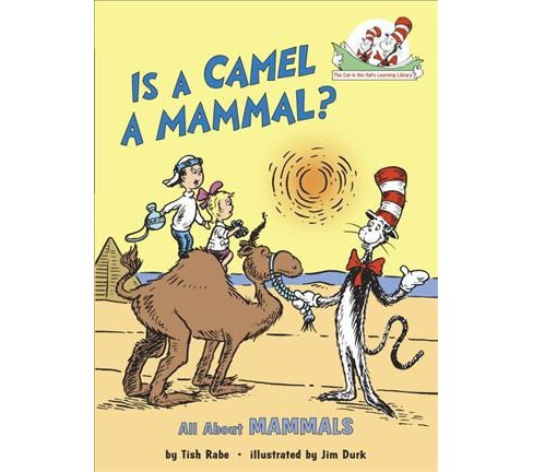 Is a Camel a Mammal (Hardcover) (Tish Rabe) - image 1 of 1