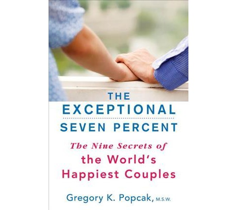 Exceptional Seven Percent : The Nine Secrets of the World's Happiest Couples -  Updated (Paperback) - image 1 of 1