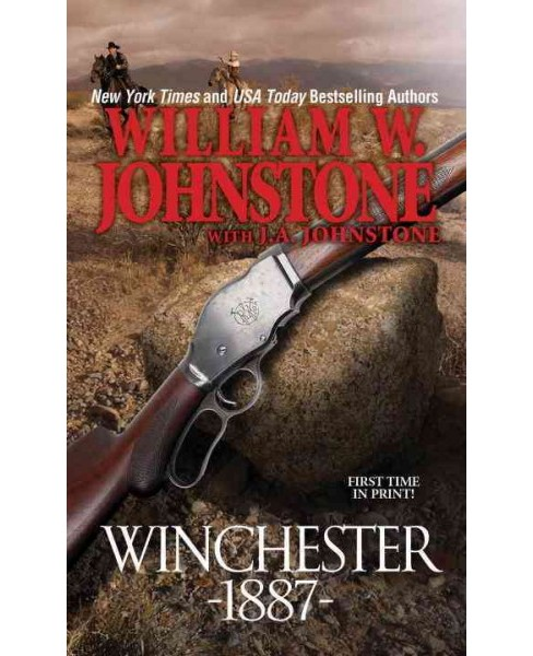 Winchester 1887 (Paperback) (William W. Johnstone) - image 1 of 1