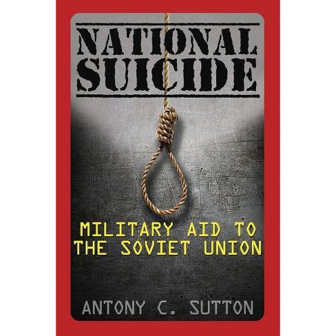 National Suicide - By Antony C Sutton (Paperback) : Target