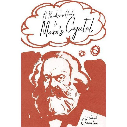 A Reader's Guide to Marx's Capital - by  Joseph Choonara (Paperback) - image 1 of 1