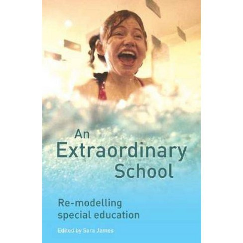 An Extraordinary School - (Paperback) - image 1 of 1