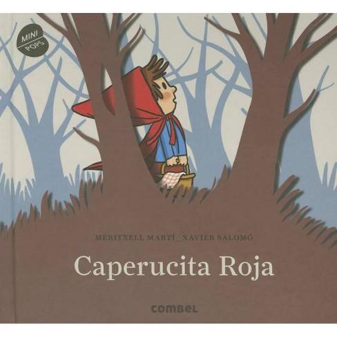 Caperucita Roja - (Minipops) by  Meritxell Marti (Hardcover) - image 1 of 1