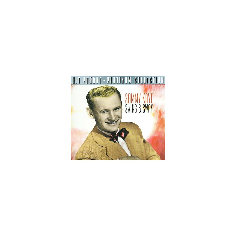 Sammy Kaye - Hit Parade Platinum Collection:Sammy (CD)