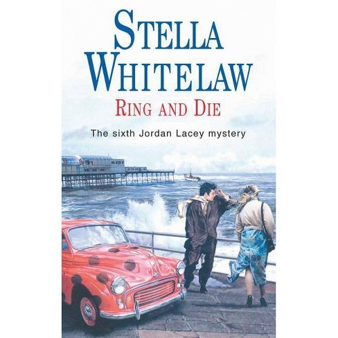 Ring and Die - (Severn House Large Print) by  Stella Whitelaw (Hardcover) - image 1 of 1