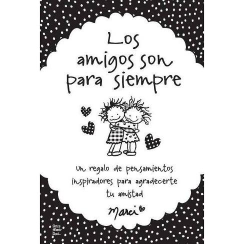 Los Amigos Son Para Siempre - (Paperback) - image 1 of 1