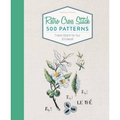 Retro Cross Stitch - by  Véronique Enginger (Hardcover)