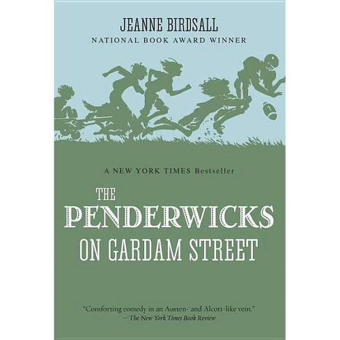 The Penderwicks on Gardam Street - (Penderwicks (Quality)) by Jeanne  Birdsall (Paperback)