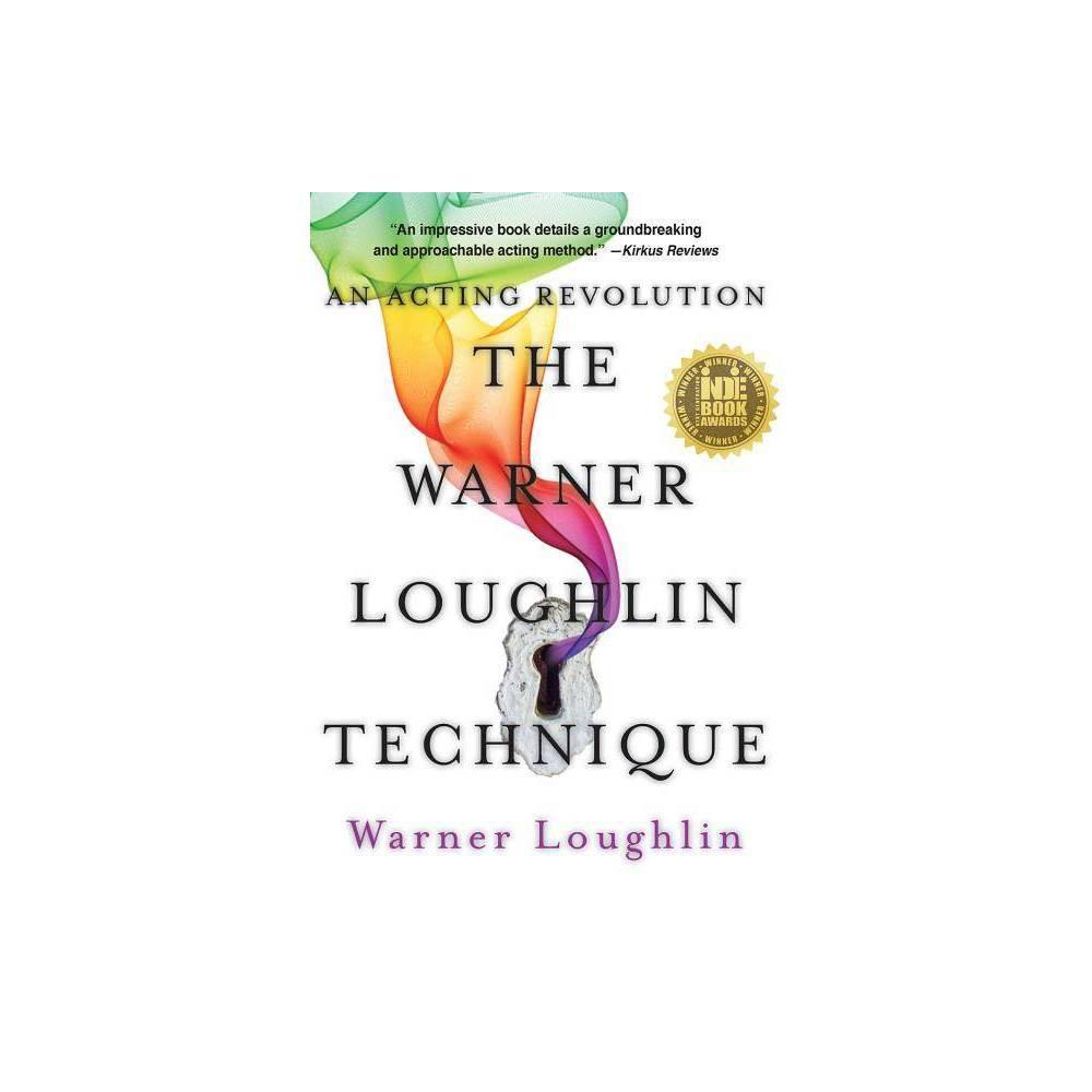 The Warner Loughlin Technique Paperback